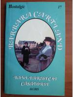 Anticariat: Barbara Cartland - Bani, farmec si casatorie