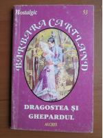 Barbara Cartland - Dragostea si ghepardul