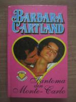 Anticariat: Barbara Cartland - Fantoma din Monte Carlo