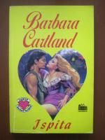Anticariat: Barbara Cartland - Ispita