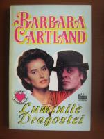 Barbara Cartland - Luminile dragostei