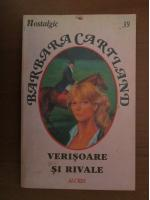 Barbara Cartland - Verisoare si rivale