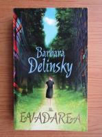 Barbara Delinsky - Evadarea