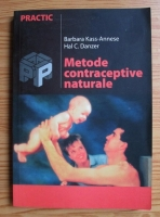 Anticariat: Barbara Kass-Annese - Metode contraceptive naturale