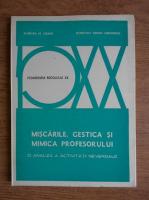 Barbara M. Grant - Miscarile, gestica si mimica profesorului. O analiza a activitatii neverbale