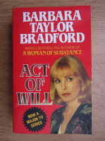 Anticariat: Barbara Taylor Bradford - Act of will