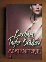 Anticariat: Barbara Taylor Bradford - Mostenitorul