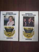 Barbara Taylor Bradford - Pretul succesului (2 volume)
