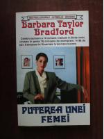 Anticariat: Barbara Taylor Bradford - Puterea unei femei