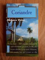 Anticariat: Barbara Victor - Coriandre