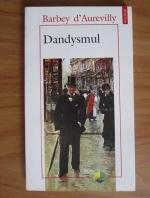 Barbey d Aurevilly - Dandysmul