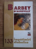 Barbey d Aurevilly - Impatimiri diabolice
