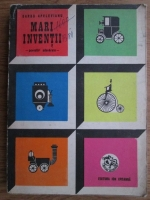 Barbu Apelevianu - Mari inventii. Povestiri adevarate