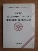 Anticariat: Barbu Constantinescu - Probe de limba si literatura rromilor din Romania
