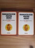 Barbu Cuparencu - Farmacologie pentru medici (2 volume)