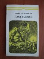 Barbu Delavrancea - Hagi Tudose