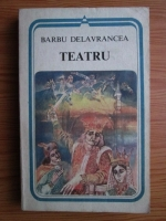 Barbu Delavrancea - Teatru