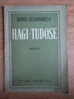 Anticariat: Barbu Stefanescu Delavrancea - Hagi Tudose