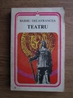 Barbu Stefanescu Delavrancea - Teatru