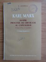 Barbu Zaharescu - Karl Marx despre procesul de circulatie al capitalului (volumul al II-lea al Capitalului)