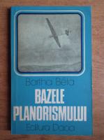 Bartha Bela - Bazele planorismului