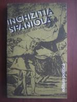 Anticariat: Bartolome Bennassar - Inchizitia spaniola