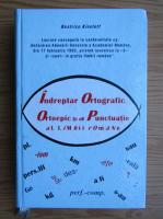 Beatrice Kiseleff - Indreptar ortografic, ortoepic si de punctuatie al limbii romane