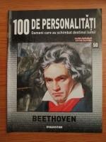 Anticariat: Beethoven (100 de personalitati, Oameni care au schimbat destinul lumii, nr. 50)