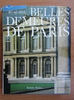 Belles demeures de Paris. 16e-19e siecle