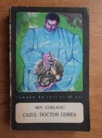 Anticariat: Ben. Corlaciu - Cazul doctor Udrea