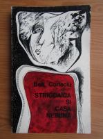 Ben Corlaciu - Strigoaica si casa nebuna