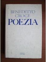 Anticariat: Benedetto Croce - Poezia
