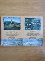 Benedict Sauciuc - Manastirea Neamt. Vatra de spiritualitate si cultura romaneasca (2 volume)