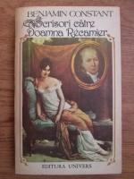 Anticariat: Benjamin Constant - Scrisori catre Doamna Recamier (1807-1830)