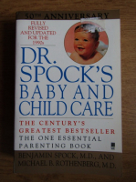 Anticariat: Benjamin Spock - Dr. Spock's baby and child care