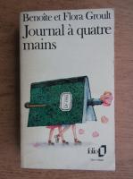 Anticariat: Benoite Groult, Flora Groult - Journal a quatre mains