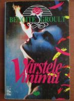 Anticariat: Benoite Groult - Varstele inimii