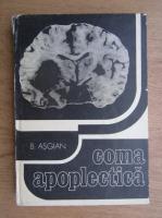 Anticariat: Berdj Asgian - Coma Apoplectica