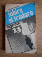 Anticariat: Berkesi Andras - Iubire si tradare. Agentul 13