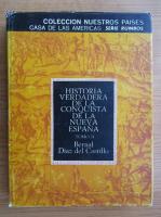 Bernal Diaz del Castillo - Historia verdadera de la conquista de la nueva Espana (volumul 2)