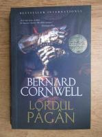Anticariat: Bernard Cornwell - Lordul pagan