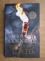 Anticariat: Bernard Cornwell - Purtatorul tortei