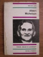 Anticariat: Bernard Jaffe - Albert Michelson