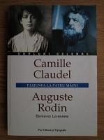 Anticariat: Bernard Lehembre - Camille Claudel, Auguste Rodin, pasiunea la patru maini