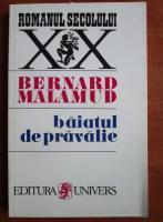 Anticariat: Bernard Malamud - Baiatul de pravalie