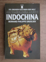 Anticariat: Bernard Philippe Groslier - Indochina