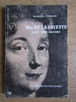 Bernard Pingaud - Madame de la fayette