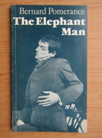 Bernard Pomerance - The elephant man