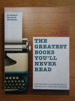 Anticariat: Bernard Richards - The greatest books you'll never read