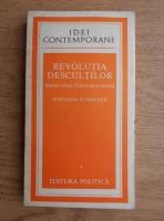 Anticariat: Bernard Schneider - Revolutia descultilor